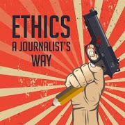 Ethics: Journalist's Way