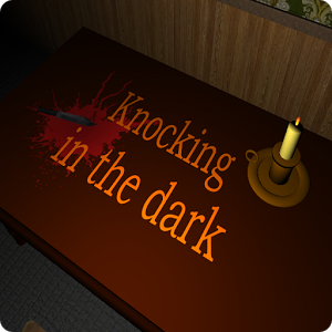 Knocking in the dark