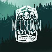 The Mooseman