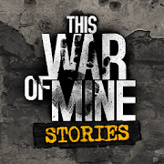 This War of Mine: Stories — Father's Promise