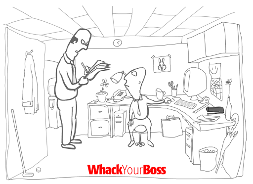 Whack Your Boss